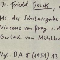 Friedel Peeck: Edition der Chronik des Vinzenz von Prag und der Bearbeitung durch Gerlach von Mühlhausen